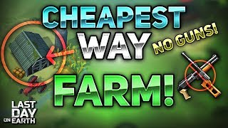 MOST EASIEST AND CHEAPEST WAY TO DO THE FARM WITHOUT GUNS! - Last Day on Earth: Survival