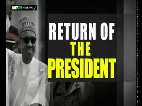 Comprehensive Coverage and analysis of President Buhari's arrival