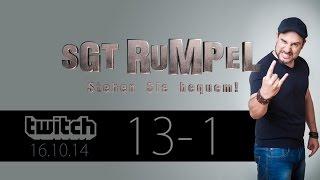 Livestream SgtRumpel #13 Part A