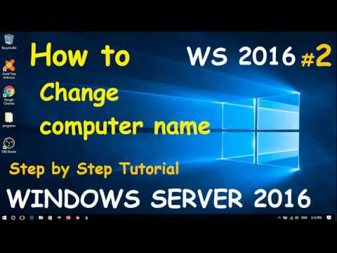 How To Change a Computer Name in Windows Server 2016 | (2) Step by step guide