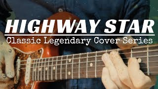 Deep Purple - Highway Star Solo : Classic Legendary Guitar Cover Series