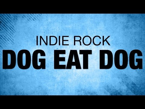 Indie Music - DSimone - Dog Eat Dog (Music Video)