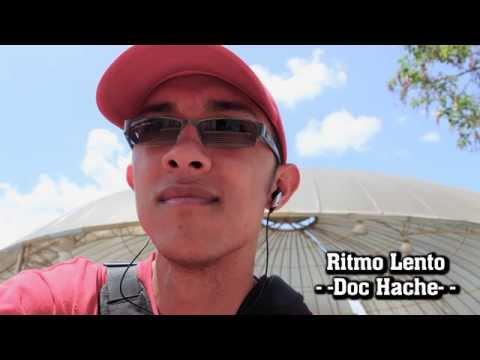Doc Hache - Ritmo Lento