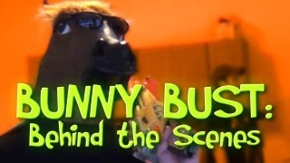 "Bunny Bust: Behind the Scenes Part 2 ""Filming"""
