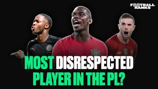 The Most Disrespected Player in the PL? | B/R Football Ranks