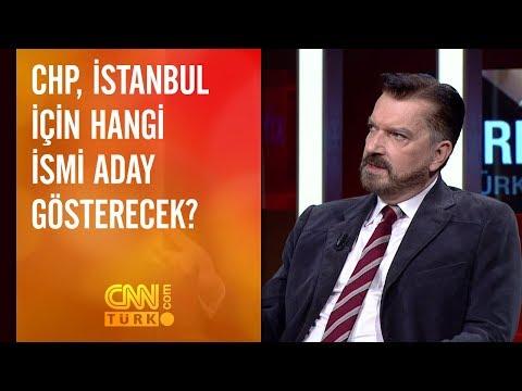 CHP, İstanbul için hangi ismi aday gösterecek?