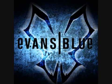 Evans Blue - My Damsel A Confession To An Adversary
