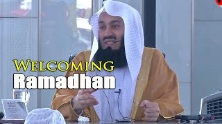 Welcoming Ramadhan – Mufti Menk