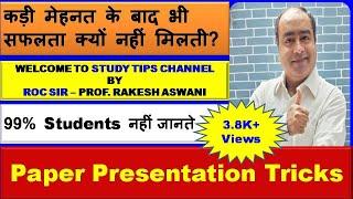 Paper Presentation & Important Tips for Final Exam - Rakeshsir Aswani