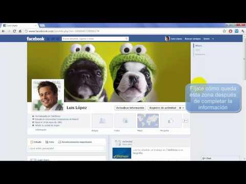 Cómo personalizar tu perfil Facebook - Tu foto, portada e información de ti (español, act. 2013)