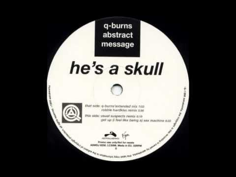 Q-Burns Abstract Message - Get Up (I Feel Like Being A) Sex Machine (James Brown Cover)
