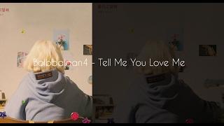 download lagu Bolbbalgan4 - Tell Me You Love Me Han/rom/indo Lyrics gratis