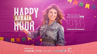 Arraiá Happy Hour com Paula Fernandes - Live #3