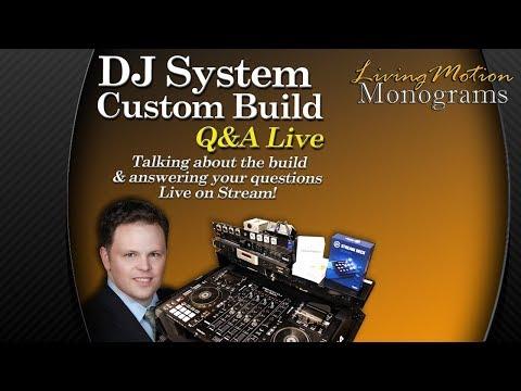 DJ System Build Live Stream - DJ Equipment & Q&A