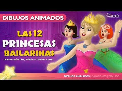 Las 12 Princesas Bailarinas cuento en Español - Dibujos Animados 2017 - Mejores Cuentos infantiles