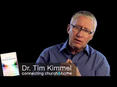 'Connecting Church and Home' (for Parents) | Tim Kimmel