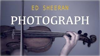 Ed Sheeran Photograph For Violin And Piano