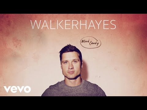 Walker Hayes - Mind Candy (Audio)