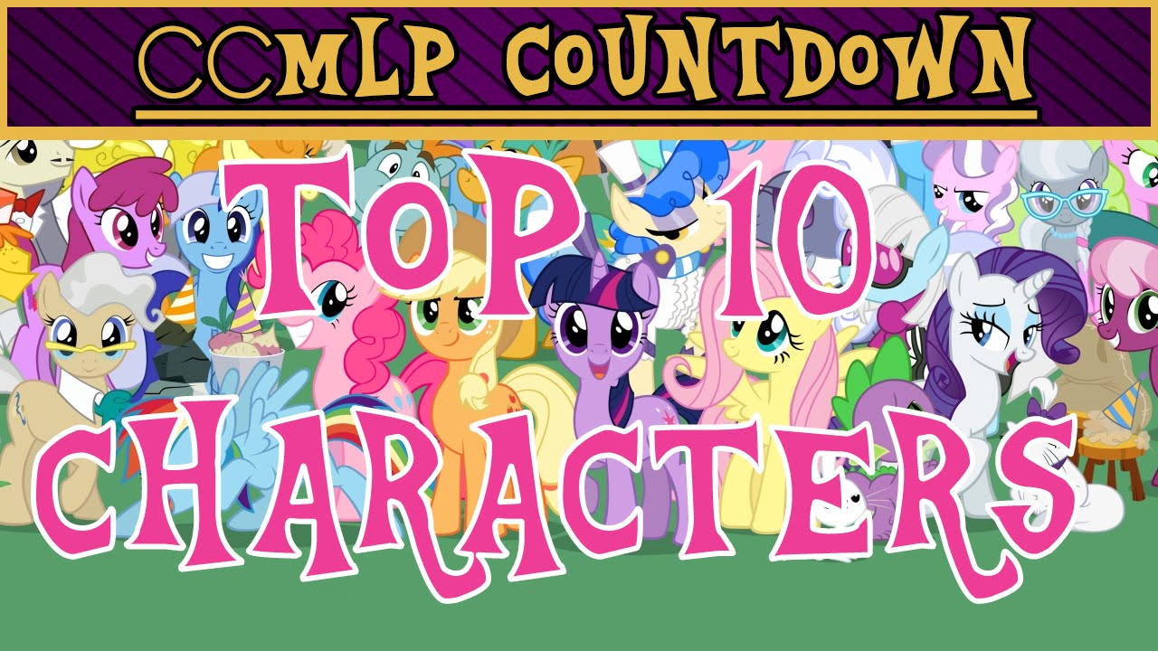 Top 10 My Little Pony: Friendship Is Magic Characters ...