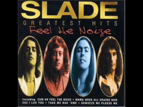 Slade - You Boyz Make Big Noise