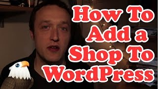How to Add a Shopping Cart to Wordpress with Woocommerce