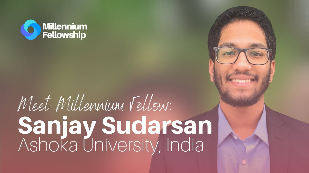 Millennium Fellow Sanjay helps kickstart high school students journey towards global citizenship