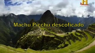 Machu Picchu Descodificado