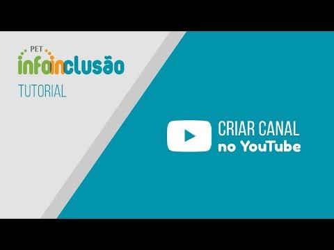 Tutorial - Como criar um canal no YouTube thumbnail