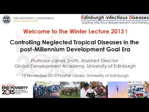 Edinburgh Infectious Diseases and Global Health Academy Winter Lecture 2013