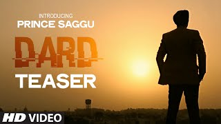 * DARD * Prince Saggu Song Teaser | DARD | Latest Punjabi Songs 2014
