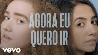 download musica Anavitória - Agora Eu Quero Ir