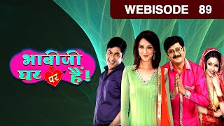 Bhabi Ji Ghar Par Hain - Episode 89 - July 2, 2015 - Webisode