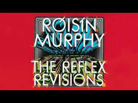 Róisín Murphy - Narcissus - The Reflex Revision (Official Audio)