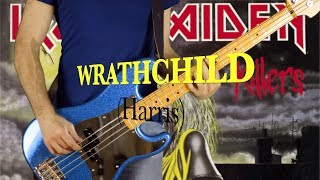 "WRATHCHILD (Iron Maiden)Bass Cover + ""The Ides of March"" Bonus by Didier GÉRÔME."