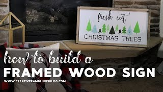 How to Build a Framed Wood Sign - Fresh Cut Christmas Trees Sign