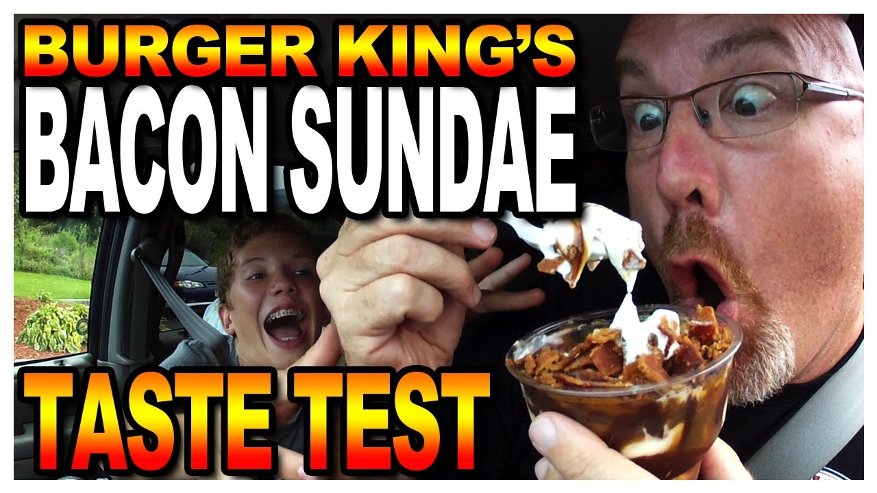 Burger King Bacon Sundae Taste Test in West Virginia, USA - YouTube