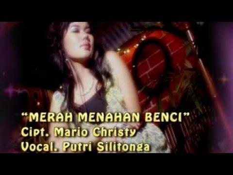 Putri Silitonga - MERAH MENAHAN BENCI