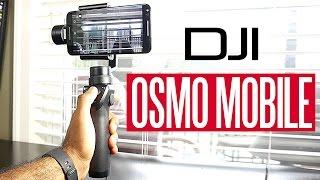 DJI OSMO Mobile - Best Smartphone Camera Stabilizer?