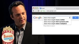 Vince Vaughn Googles Himself! Video