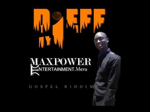 gospel riddim mix 2-Dj jeff(Maxpower Ent. Meru)