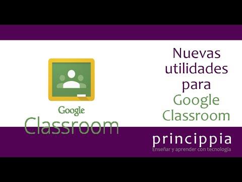 Nuevas funcionalidades de Google Classroom
