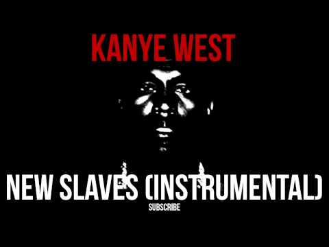 Kanye West - New Slaves (Instrumental) [CDQ] OFFICIAL *FREE DOWNLOAD*