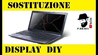 Come Sostituire il display crepato in un portatile by Paolo Brada DIY