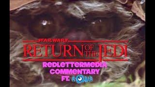 RedLetterMedia's Return of the Jedi Commentary