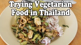 Vegetarian Food in Thailand. Eating Thai Food at a Vegan Restaurant in Thailand Vlog