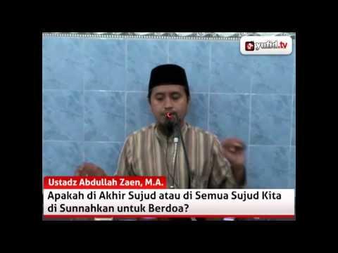 Berdoa Dalam Sujud Shalat - Tanya Jawab Islam Dengan Ustadz Abdullah Zaen