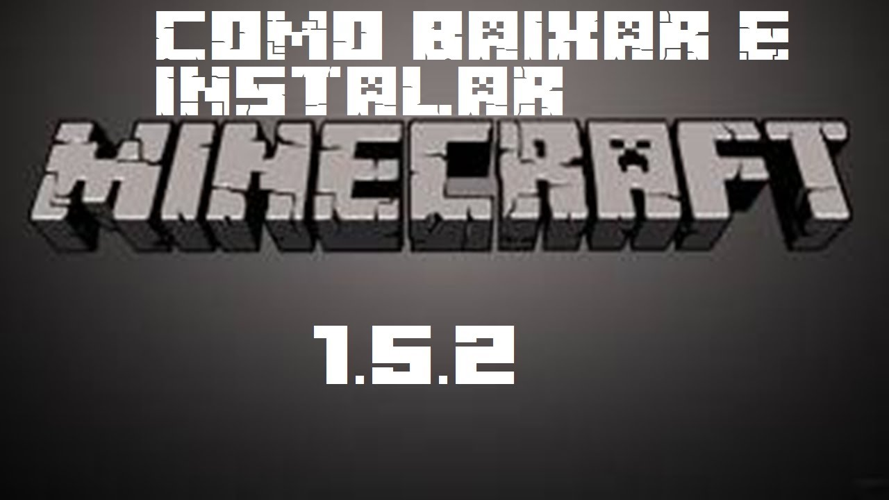 Baixar minecraft 1 5 2 gratis myideasbedroom com