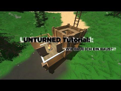 unturned tutorial build a base wie baue ich ein haus. Black Bedroom Furniture Sets. Home Design Ideas