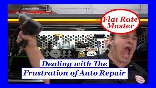 Dealing With the Frustration of Auto Repair