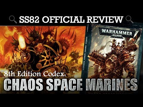 Chaos Space Marines Codex REVIEW + TACTICA Warhammer 40K 8th Edition